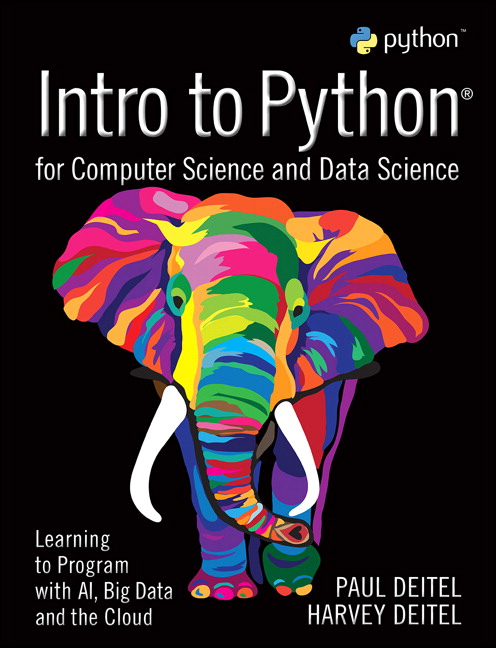 Solution Manual for Intro to Python for Computer Science and Data Science: Learning to Program with AI