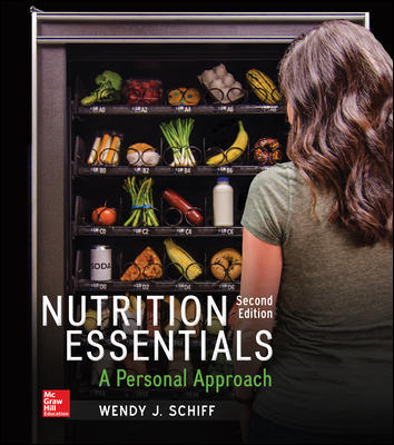 Test Bank for Nutrition Essentials: A Personal Approach 2nd Edition By Wendy Schiff