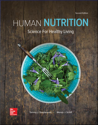 Test Bank for Human Nutrition: Science for Healthy Living 2nd Edition By Tammy Stephenson