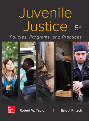 Solution Manual for Juvenile Justice: Policies