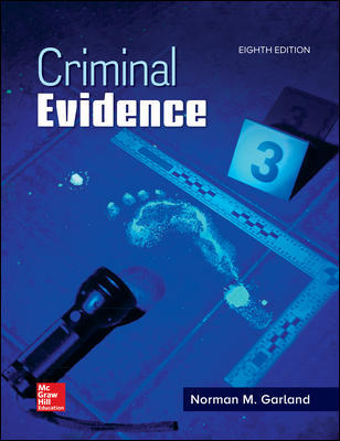 Test Bank for Criminal Evidence 8th Edition By Norman Garland