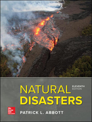 Solution Manual for Natural Disasters 11th Edition By Patrick Leon Abbott