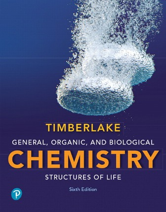 Test Bank for General, Organic, and Biological Chemistry: Structures of Life 6th Edition Timberlake