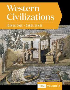 Solution Manual for Western Civilizations Full 20th Edition Volume A by Joshua Cole