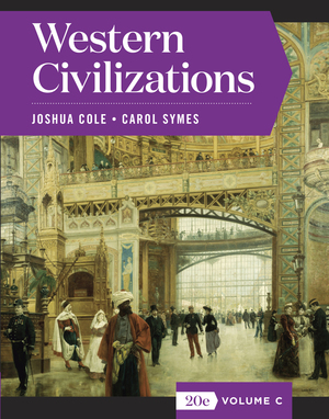 Solution Manual for Western Civilizations Full 20th Edition Volume C by Joshua Cole