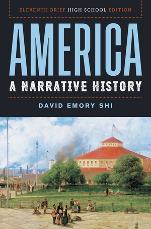 Solution Manual for America A Narrative History Brief 11th High School Edition by David E Shi