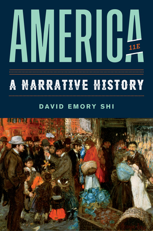 Solution Manual for America A Narrative History 11th Edition One-Volume by David E Shi