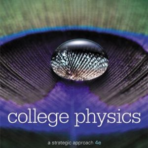 Solution Manual for College Physics: A Strategic Approach