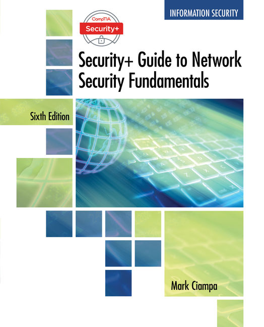 Solution Manual for CompTIA Security+ Guide to Network Security Fundamentals