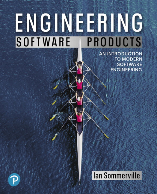Solution Manual for Engineering Software Products: An Introduction to Modern Software Engineering Sommerville