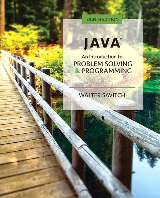 Solution Manual for Java: An Introduction to Problem Solving and Programming 8th Edition By Walter Savitch