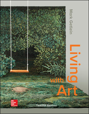 Solution Manual for Living with Art 12th Edition By Mark Getlein