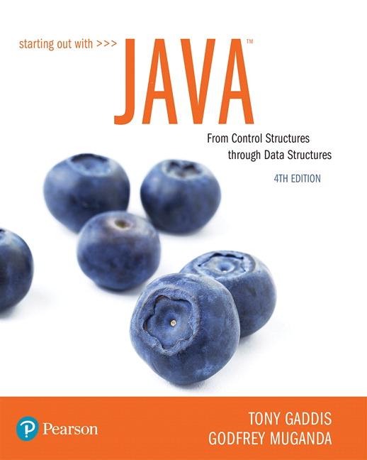 Solution Manual for Starting Out with Java: From Control Structures through Data Structures 5th Edition By Tony Gaddis