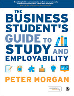 Solution Manual for The Business Student's Guide to Study and Employability 1st Edition By Peter Morgan