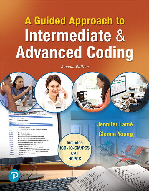 Solution Manual for MyLab Health Professions with Pearson eText for A Guided Approach to Intermediate and Advanced Coding