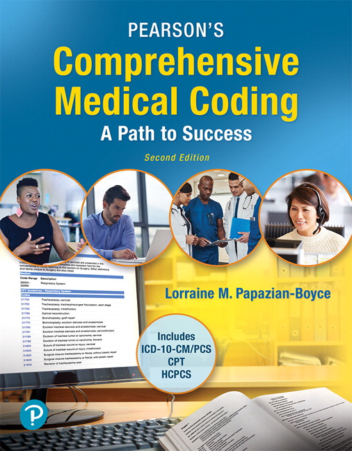 Solution Manual for Pearson's Comprehensive Medical Coding Plus MyLab Health Professions with Pearson eText 2nd Edition By Lorraine M. Papazian-Boyce