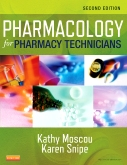 Solution Manual for Pharmacology for Pharmacy Technicians 2nd Edition By Kathy Moscou