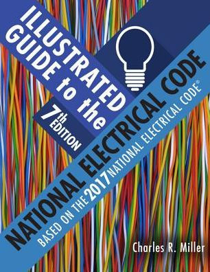 Solution Manual for Illustrated Guide to the National Electrical Code 7th Edition Miller