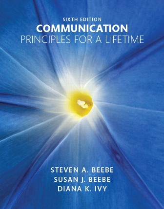 Test Bank for Communication: Principles for a Lifetime
