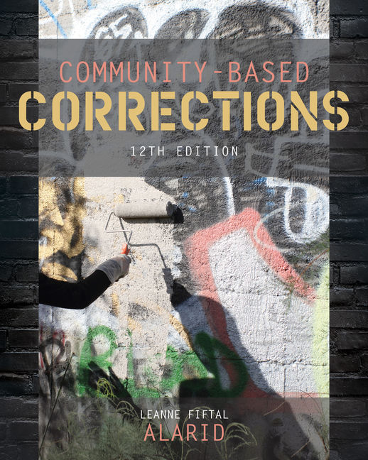 Test Bank for Community-Based Corrections