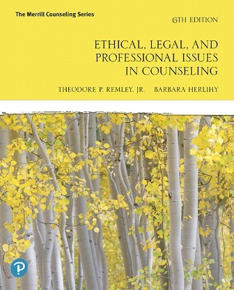Test Bank for Ethical Legal and Professional Issues in Counseling 6th Edition Remley