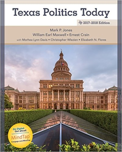 Test Bank for Texas Politics Today 2017-2018 Edition