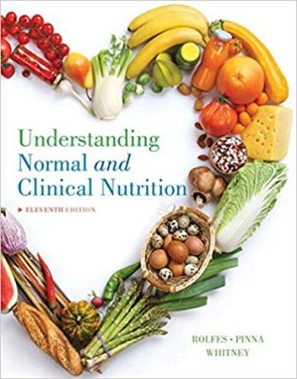 Test Bank for Understanding Normal and Clinical Nutrition 11th Edition Rolfes