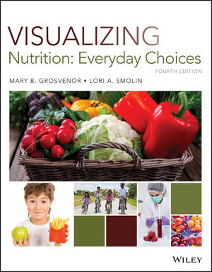 Test Bank for Visualizing Nutrition: Everyday Choices