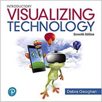 Test Bank for Visualizing Technology Complete 7th Edition Geoghan