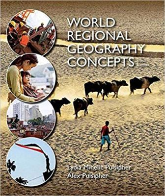 Test Bank for World Regional Geography Concepts