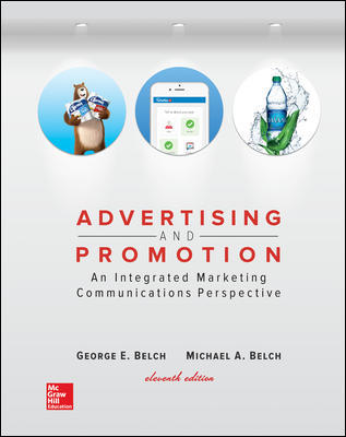Test Bank for Advertising and Promotion: An Integrated Marketing Communications Perspective 11th Edition By George Belch