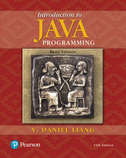 Test Bank for Introduction to Java Programming Brief Version 11th Edition Liang