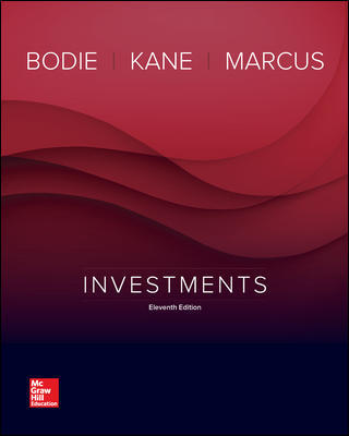 Test Bank for Investments 11th Edition By Zvi Bodie