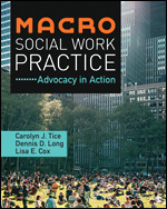 Test Bank for Macro Social Work Practice Advocacy in Action 1st Edition By Carolyn J. Tice