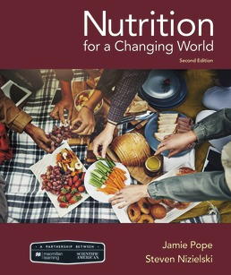 Test Bank for Scientific American Nutrition for a Changing World 2nd Edition Jamie Pope
