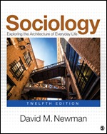 Test Bank for Sociology Exploring the Architecture of Everyday Life 12TH EDITION By David M. Newman