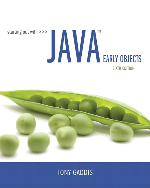 Test Bank for Starting Out with Java: Early Objects 6th Edition By Tony Gaddis