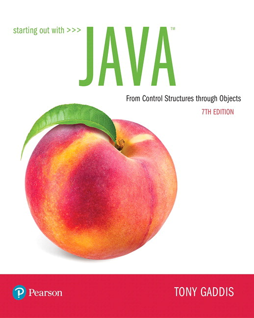 Test Bank for Starting Out with Java: From Control Structures through Objects Plus MyLab Programming with Pearson eText 7th Edition By Tony Gaddis