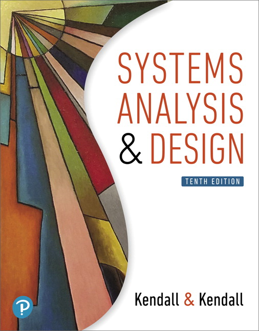 Test Bank for Systems Analysis and Design [RENTAL EDITION] 10th Edition