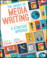 Test Bank for The Basics of Media Writing A Strategic Approach By Scott A. Kuehn