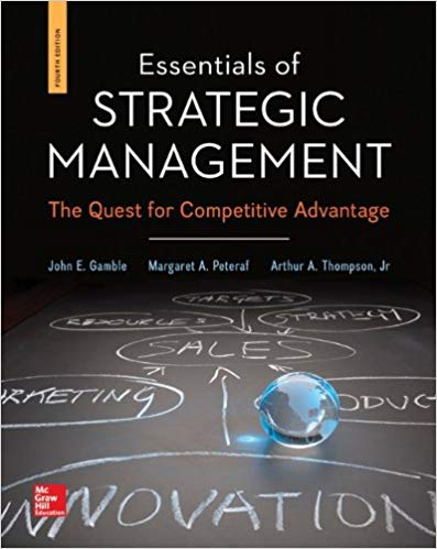 Test Bank for Essentials of Strategic Management 4th Edition John Gamble