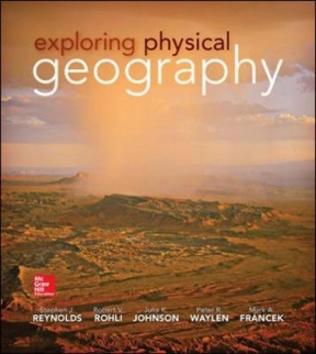 Test Bank for Exploring Physical Geography 1st Edition Stephen Reynolds