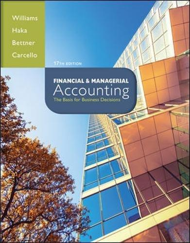 Test Bank for Financial and Managerial Accounting 17th Edition Jan Williams