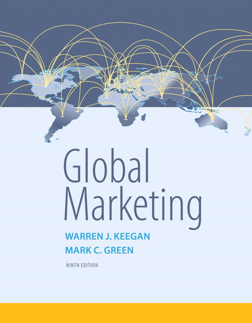 Test Bank for Global Marketing 9th Edition Warren J. Keegan