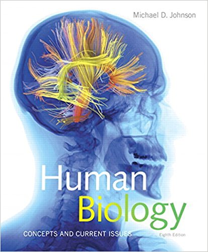 Test Bank for Human Biology Concepts and Current Issues 8th Edition Michael D. Johnson
