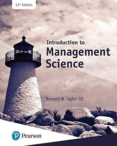 Test Bank for Introduction to Management Science 13th Edition Bernard W. Taylor