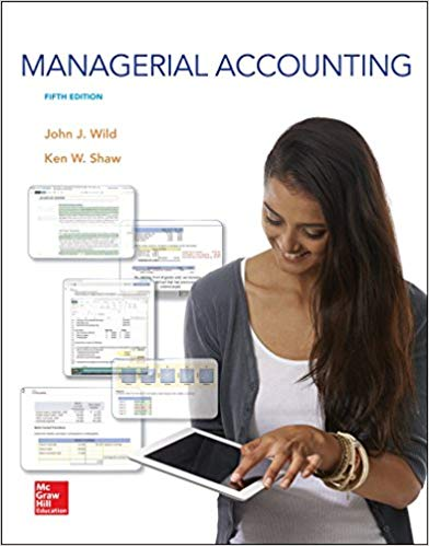 Test Bank for Managerial Accounting 5th Edition John Wild