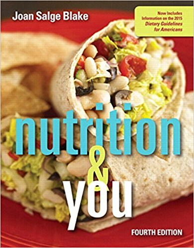 Test Bank for Nutrition and You 4th Edition Blake