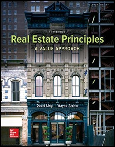 Test Bank for Real Estate Principles A Value Approach 5th Edition Ling