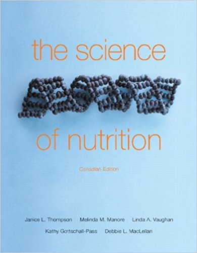 Test Bank for The Science of Nutrition 1st Edition Thompson